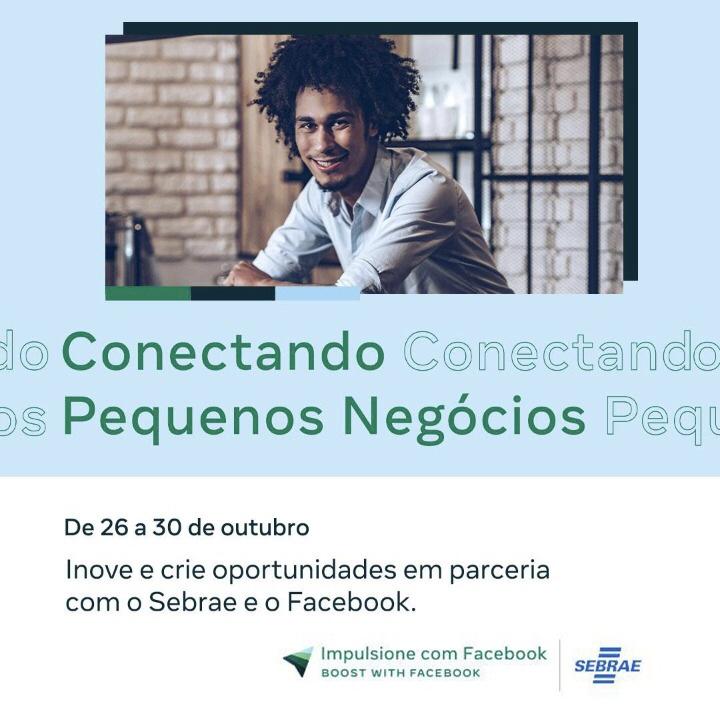 Facebook e Sebrae: Conectando Pequenos Negócios