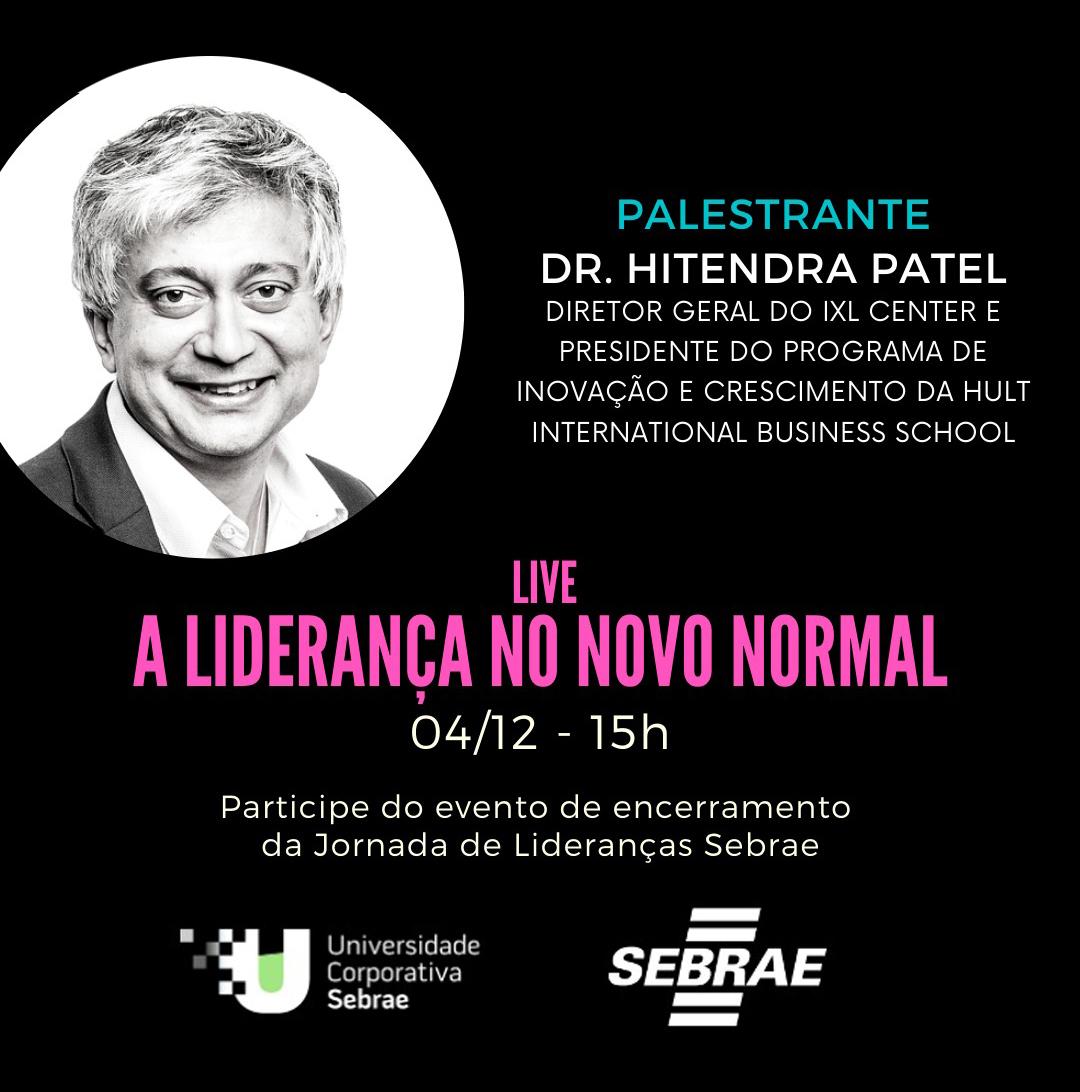 UCSebrae encerra a Jornada de Lideranças com live do Hitendra Patel