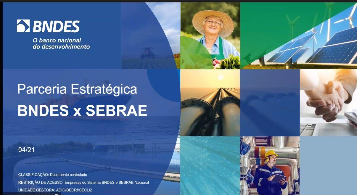 Alinhamento Estratégico BNDES – SEBRAE